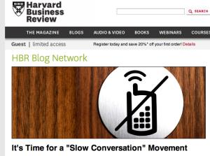 HBR - Slow Conversation